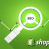 Cách SEO cho Shopify – Tối ưu công cụ tìm kiếm Shopify với Google