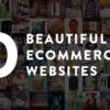 30 website bán hàng Đẹp và Sáng Tạo sử dụng Shopify